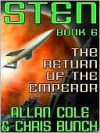 The Return of the Emperor (Sten Chronicles Series #6) - Allan Cole, Chris Bunch