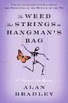 Weed That Strings the Hangman's Bag, The: A Novel - Alan Bradley