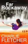 Far Rockaway - Charlie Fletcher