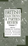 British Elections and Parties Review: v. 7 - David Denver, Justin Fisher, Steve Ludlam, Charles Pattie