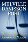 The Legal Exploits of Randolph Mason - Melville Davisson Post