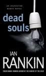Dead Souls: An Inspector Rebus Novel (Inspector Rebus Novels) - Ian Rankin