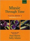 Music Through Time Flute Book 2 - Paul Harris, Sally Adams
