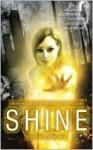 Shine: An Anthology of Optimistic SF - Jetse de Vries
