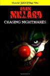Chasing Nightmares - Adam Millard