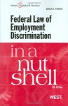 Federal Law of Employment Discrimination in a Nutshell, 6th (In a Nutshell (West Publishing)) - Mack A. Player