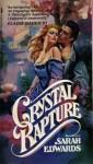 Crystal Rapture - Sarah Edwards