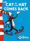 The Cat in the Hat Comes Back: Green Back Book (Dr Seuss - Green Back Book) - Dr. Seuss