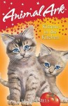 Kittens In The Kitchen (Animal Ark) - Lucy Daniels