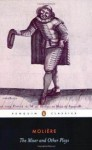 The Miser and Other Plays - Molière