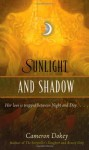 "Sunlight and Shadow: A Retelling of ""The Magic Flute"" - Cameron Dokey"