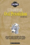 Extraordinary Oral Presentations - Margaret Ryan