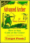Advanced archer: how to stay calm at the center - Thomas P. Whitney