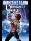 Diamond Star (Saga of the Skolian Empire) - Catherine Asaro