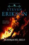 Las memorias del hielo (Solaris Ficción) (Spanish Edition) - Steven Erikson
