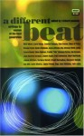 A Different Beat: Writing by Women of the Beat Generation - Richard Peabody