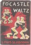 Fo'castle Waltz - Louis Slobodkin