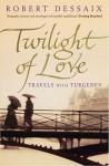Twilight Of Love - Robert Dessaix