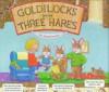 Goldilocks and the Three Hares - Heidi Petach