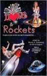 Love and Rockets - Martin H. Greenberg, Kerrie Hughes, Lois McMaster Bujold, Kelly Swails
