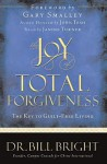 Joy of Total Forgiveness - Bill Bright