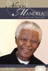 Nelson Mandela: A Leader for Freedom - Kekla Magoon