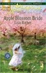 Apple Blossom Bride (Serenity Bay Series #2) (Love Inspired) - Lois Richer