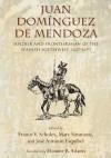 Juan Domínguez de Mendoza: Soldier and Frontiersman of the Spanish Southwest, 1627-1693 (Coronado Historical Series) - Marc Simmons, Jose Antonio Esquibel, France V. Scholes, Eleanor B. Adams