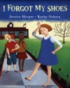 I Forgot My Shoes - Jessica Harper