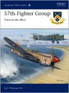 57th Fighter Group - First in the Blue - Carl Molesworth, Jim Laurier