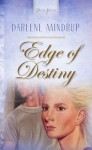 Edge Of Destiny (Truly Yours Digital Editions) - Darlene Mindrup