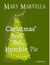 Christmas' Best Bet, Humble Pie a novella - Mary Marvella