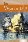 The War of 1812 - Katie Marsico