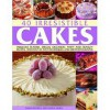 40 Irresistible Cakes: Fabulous Teatime, Special Occasion, Party and Novelty Recipes, with Step-By-Step Techniques and 300 Photographs - Sarah Maxwell