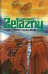 Karabiny Avalonu - Roger Zelazny