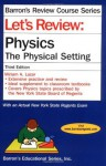 Let's Review Physics-The Physical Setting (Barron's Review Course Series) - Miriam A. Lazar