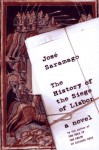 The History of the Siege of Lisbon - José Saramago