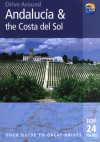 Drive Around Andalucia & the Costa Del Sol, 3rd: Your guide to great drives. Top 25 Tours. - Patricia Harris, David Lyon