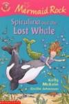 Spirulina And The Lost Whale - Kelly McKain, Cecilia Johansson