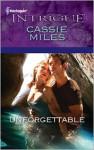 Unforgettable - Cassie Miles