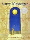 Starry Messenger: Galileo Galilei - Peter Sís