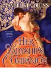 Her Ladyship's Companion - Evangeline Collins