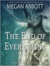 The End of Everything: A Novel (MP3 Book) - Megan Abbott, Emily Bauer