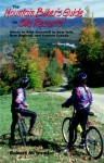 The Mountain Biker's Guide to Ski Resorts: Where to Ride Downhill in New York, New England, and Northeastern Canada - Robert Immler