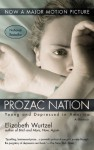 Prozac Nation: Young and Depressed in America: A Memoir - Elizabeth Wurtzel