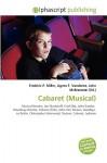 Cabaret (Musical) - Frederic P. Miller, Agnes F. Vandome, John McBrewster