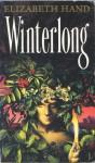 Winterlong - Elizabeth Hand