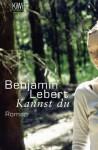 Kannst du - Benjamin Lebert