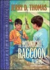 The Midnight Raccoon Alarm - Jerry D. Thomas