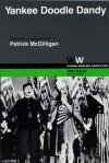 Yankee Doodle Dandy - Patrick McGilligan, Patrick McGilligan